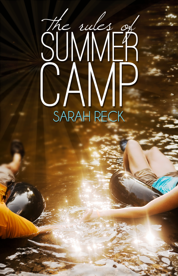 The Rules of Summer Camp, Sarah Reck